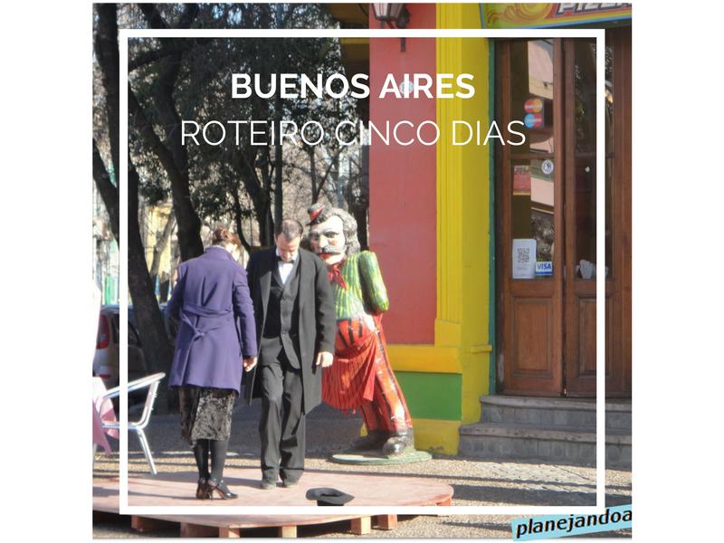 Roteiro Cinco dias em Buenos Aires