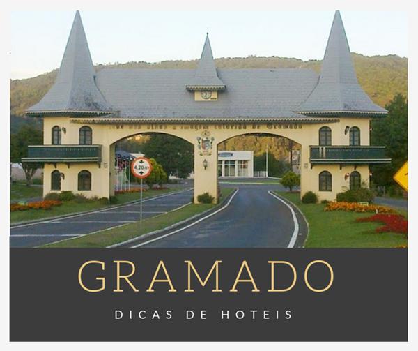 Dicas de Hoteis em Gramado